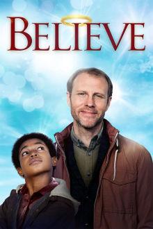 Believe The Movie