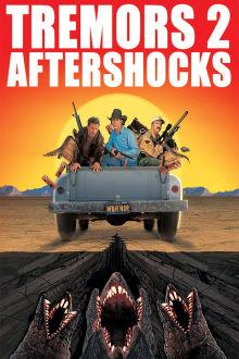 Tremors 2: Aftershocks The Movie