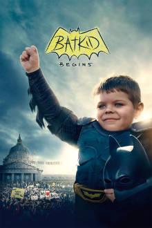 Batkid Begins: The Wish Heard Around the World The Movie