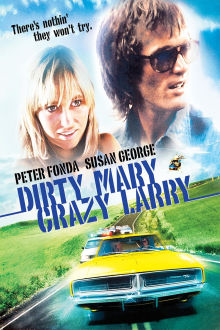 Dirty Mary, Crazy Larry The Movie