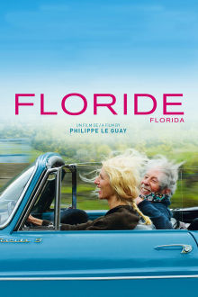 Floride (Version française) The Movie