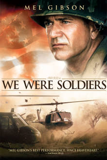 We Were Soldiers The Movie