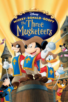 Mickey, Donald, Goofy: The Three Musketeers The Movie