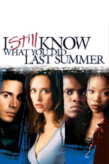 I Still Know What You Did Last Summer The Movie