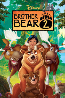 Brother Bear 2 The Movie