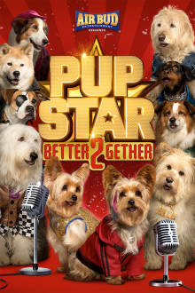 Pup Star: Better 2Gether The Movie