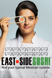 East Side Sushi The Movie