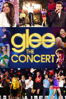 Glee The 3D Concert Movie The Movie