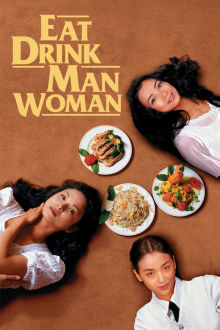 Eat Drink Man Woman The Movie
