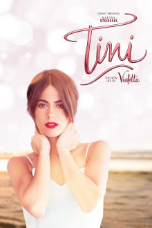Tini: The New Life Of Violetta The Movie