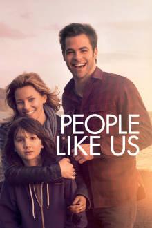 People Like Us The Movie