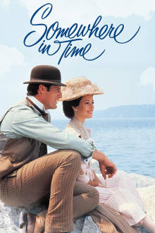 Somewhere in Time The Movie