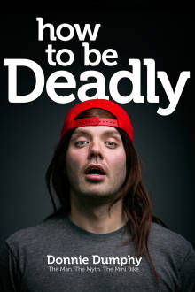 How to Be Deadly The Movie