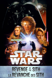Star Wars: Épisode 3 - La revanche des Sith The Movie