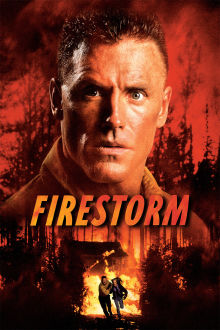 Firestorm The Movie