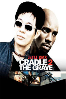 Cradle 2 the Grave The Movie