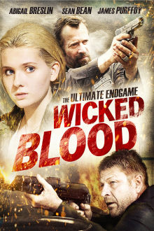 Wicked Blood The Movie