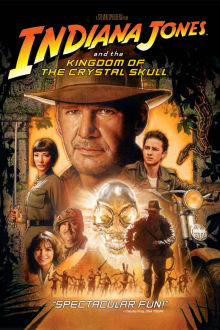 Indiana Jones and the Kingdom of the Crystal Skull The Movie