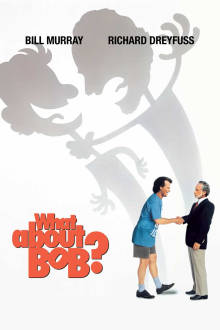 What About Bob? The Movie