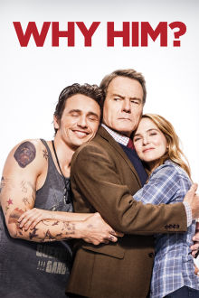 Why Him? The Movie