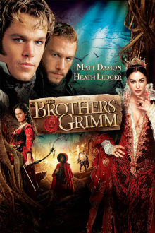 The Brothers Grimm The Movie