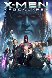 X-Men: Apocalypse The Movie
