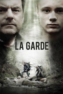La garde The Movie