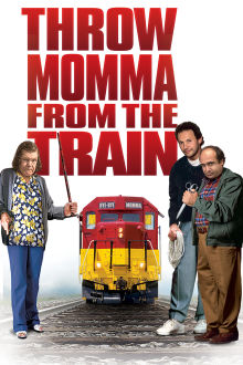 Throw Momma From the Train The Movie