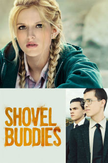 Shovel Buddies The Movie