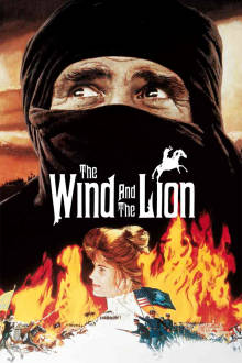 Wind and the Lion The Movie