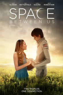 The Space Between Us The Movie