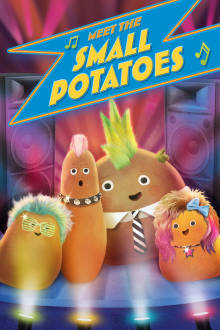 Meet the Small Potatoes The Movie