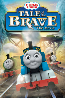 Thomas & Friends: Tale of the Brave - The Movie The Movie