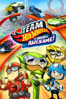 Team Hot Wheels: The Origin of Awesome! The Movie