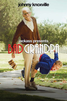Jackass Presents: Bad Grandpa The Movie