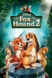 Fox and the Hound 2 The Movie