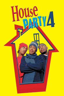 House Party 4 The Movie