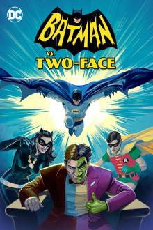 Batman vs. Two-Face The Movie