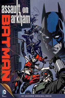 Batman: Assault on Arkham The Movie