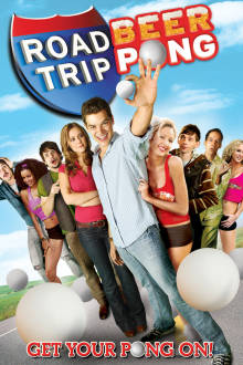 Road Trip: Beer Pong The Movie