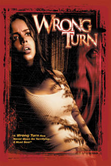 Wrong Turn The Movie