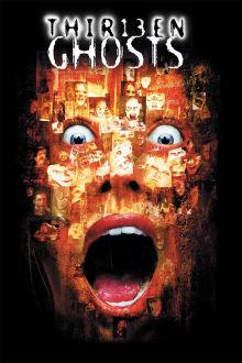 Thirteen Ghosts The Movie