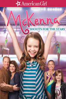 An American Girl: McKenna Shoots for The Stars The Movie