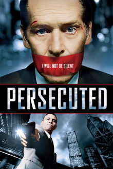 Persecuted The Movie