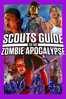 Scouts Guide To The Zombie Apocalypse + Bonus SD The Movie