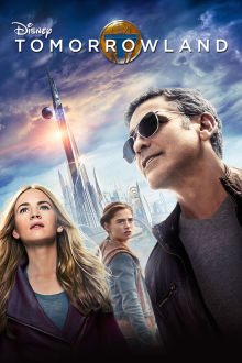 Tomorrowland The Movie