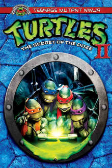 Teenage Mutant Ninja Turtles II: the Secret of the Ooze The Movie