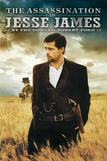 Assassination of Jesse James by the Coward Robert Ford The Movie