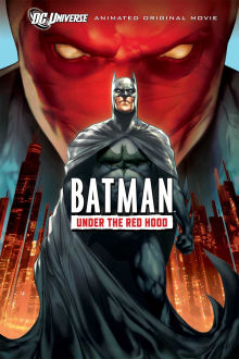 Batman: Under the Red Hood The Movie