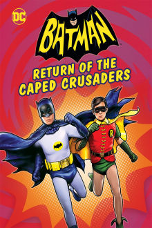 Batman: Return of the Caped Crusaders The Movie